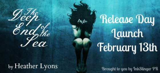 Book Release Blast & GIVEAWAY — Heather Lyon's The Deep End of the Sea
