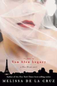 The Van Allen Legacy by Melissa de la Cruz