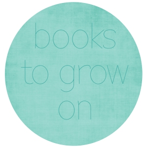 books to grow on